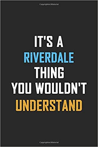 Its A Riverdale Thing You Wouldnt Understand: Practical Personalized Lined Notebook, Journal, Organizer, Diary, Composition Notebook: Special Birthday Gift Idea Personal Funniest: Amazon.es: Notebook, SpecialGift: Libros en idiomas extranjeros