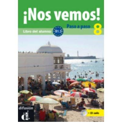 Download !!Nos Vemos!: !!Nos Vemos! Paso a Paso + CD 8 (B1.3) (Mixed media product)(Spanish) - Common PDF