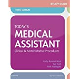 Study Guide for Today's Medical Assistant: Clinical & Administrative Procedures