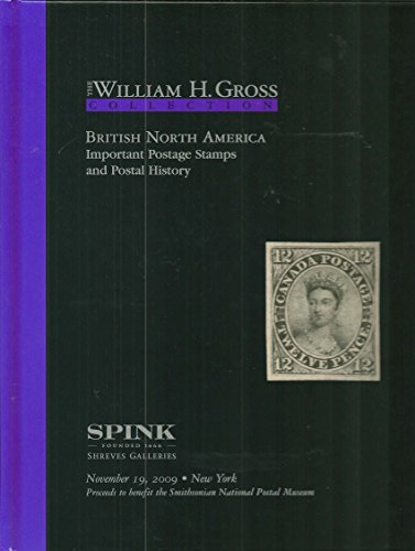 The William H. Gross Collection British North America