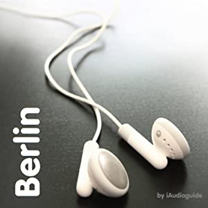 Bilingual Berlin Audio Guide for German Learners Audiobook