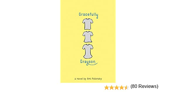Gracefully grayson kindle edition by ami polonsky children gracefully grayson kindle edition by ami polonsky children kindle ebooks amazon fandeluxe Choice Image