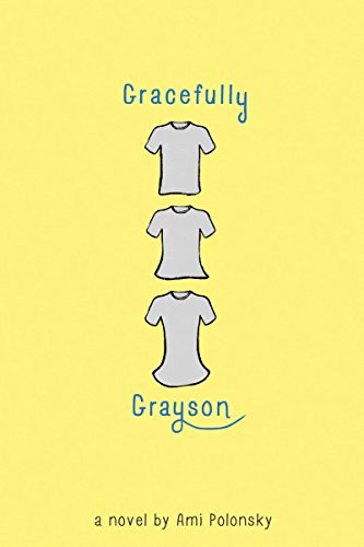 Gracefully grayson kindle edition by ami polonsky children kindle gracefully grayson by polonsky ami fandeluxe Images