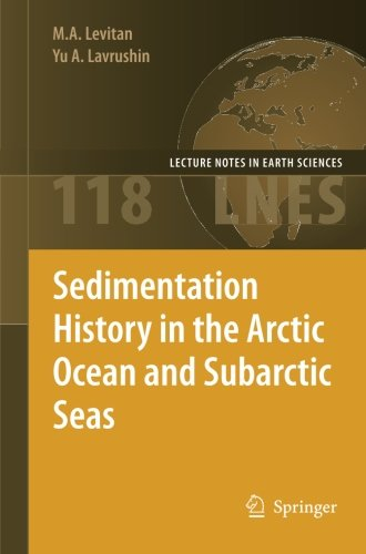 Sedimentation History in the Arctic Ocean and Subarctic Seas for the Last 130 kyr (Lecture Notes in Earth Sciences)