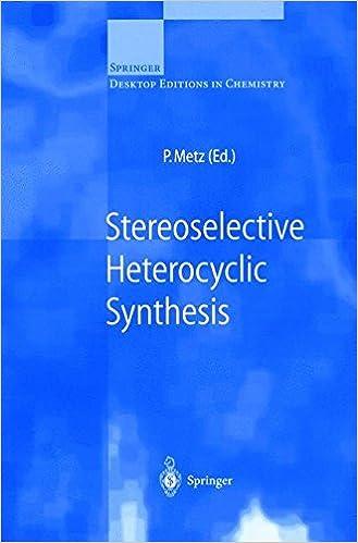 Descargar Libros En Ingles Stereoselective Heterocyclic Synthesis PDF Gratis
