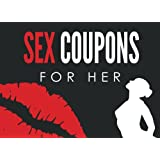 Sex Coupons for Her: Sex Coupons Book and Vouchers: Sex Coupons Book for Her: Naughty Coupons for Her: This sex things for her the perfect romantic ... gift for women to your Valentine's Day
