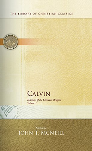 Calvin Institutes of the Christian Religion