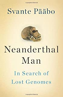 Book Cover: Neanderthal Man: In Search of Lost Genomes