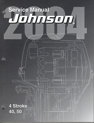 Read Online 2004 JOHNSON OUTBOARD 40 and 50 HP 4 STROKE SERVICE MANUAL (353) PDF