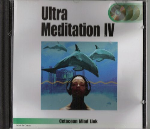 Price comparison product image Ultra Meditation IV : Cetacean Mind Link by N / A (0100-01-01)