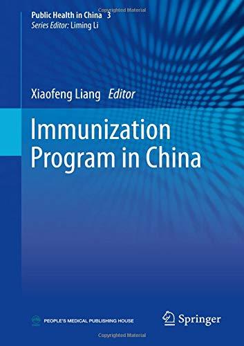 Immunization Program in China (Public Health in China) by Springer