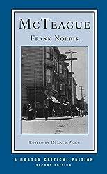 McTeague (Second Edition)  (Norton Critical Editions)