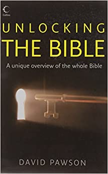 Unlocking the Bible: David Pawson: 9780007166664: Amazon