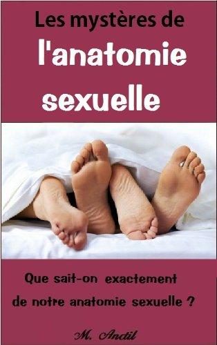Les mystères de l\'anatomie sexuelle (French Edition) eBook: M Anctil ...