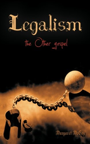 Legalism the Other gospel