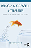 Being a Successful Interpreter: Adding Value and Delivering Excellence