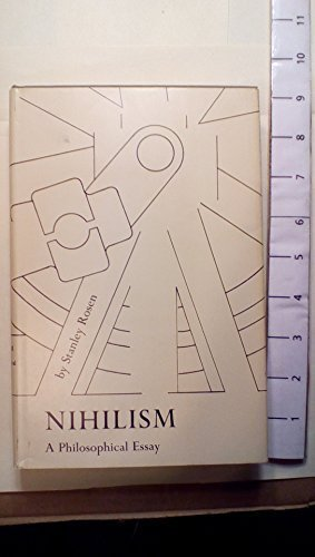 Nihilism a Philosophical Essay by Stanley Rosen (1969-06-03)