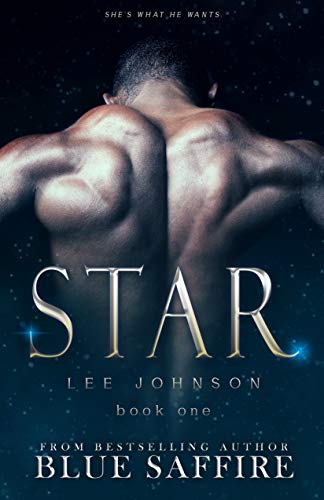 Blue Star Series - Star: Lee Johnson (To Be Great Series)