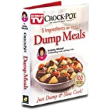 Crock Pot Dump Meals, 5 Ingredients or Less, Just Dump and Slow Cook
