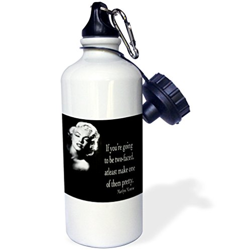 3dRose wb_130254_1 If You'Re Going To be Two-Faced, Atleast Make One of Them Pretty, Marilyn Monroe Quote Sports Water Bottle, 21 oz, White (Marilyn Monroe Size Cup)
