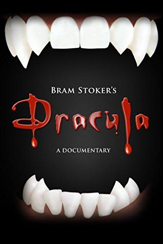 - Bram Stoker's Dracula - A Documentary