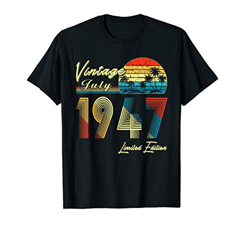 - Retro Vintage July 1947 T Shirt Vintage 72nd birthday gifts