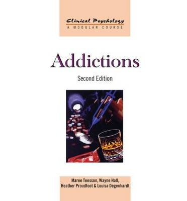 Read Online [(Addictions)] [Author: Maree Teesson] published on (January, 2012) PDF