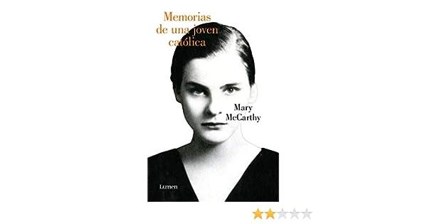 Memorias de una joven católica eBook: Mary McCarthy: Amazon.es ...