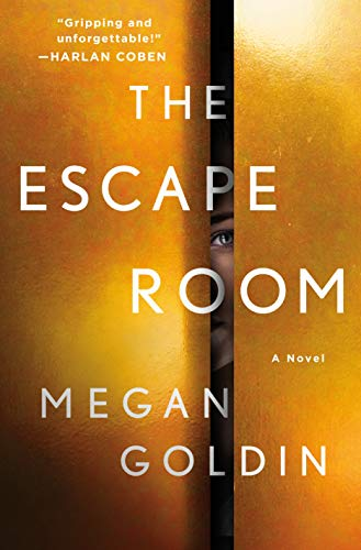 The Escape Room: A Novel by [Goldin, Megan]