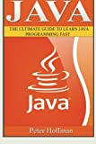 img - for Java: The Ultimate Guide to Learn Java and C++ (Programming, Java, Database, Java for dummies, coding books, C programming, c plus plus, programming ... Developers, Coding, CSS, PHP) (Volume 2) book / textbook / text book