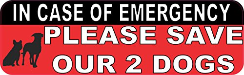 Please Save Animals (10in x 3in In Case Of Emergency Please Save Our 2 Dogs Sticker House Sign by StickerTalk)