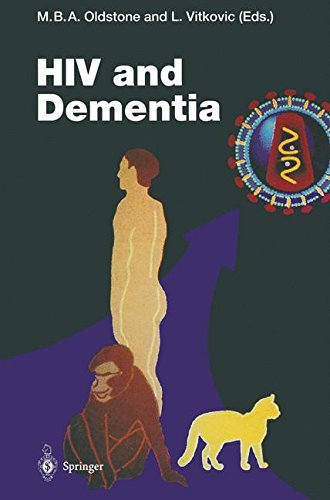"""202: HIV and Dementia: Proceedings of the NIMH-Sponsored Conference """"Pathogenesis of HIV Infection of the Brain: Impact on Function and Behavior"""" (Current Topics in Microbiology and Immunology)"""
