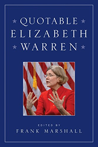 Quotable Elizabeth Warren
