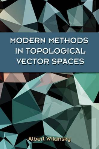 Modern Methods In Topological Vector Spaces  Dover Books On Mathematics