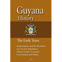 Guyana History, The Early Years: Independence and the Burnham Era, Society, Population, Ethnic Groups, Economy, Government and Politics