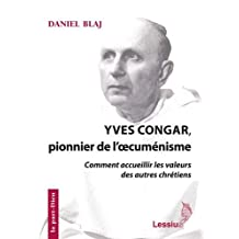 Yves Congar, pionnier de l'oecuménisme