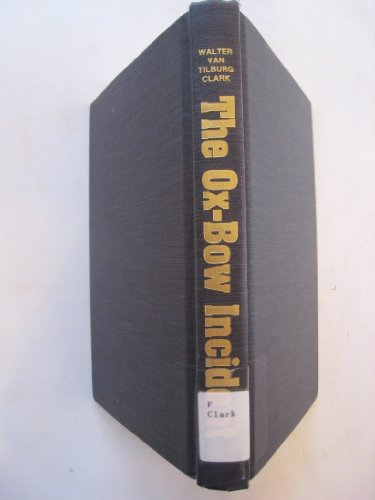 THE OX-BOW INCIDENT, VINTAGE BOOKS, 1972 EDITION, PETER SMITH PUBLISHERS,