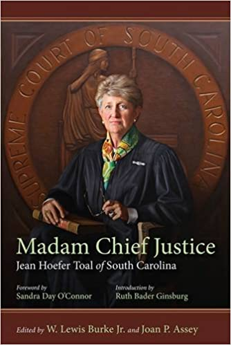 Madam Chief Justice: Jean Hoefer Toal of South Carolina (Non