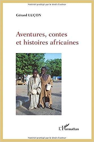 Aventures, contes et histoires africaines
