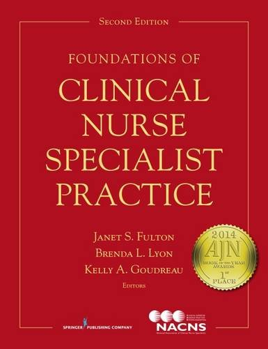 Foundations of Clinical Nurse Specialist Practice, Second Edition