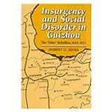 Insurgency and Social Disorder in Guizhou, Robert D. Jenks, 0824815890