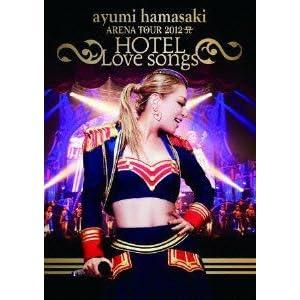 『ayumi hamasaki ARENA TOUR 2012 A~HOTEL Love songs~(2枚組DVD)』