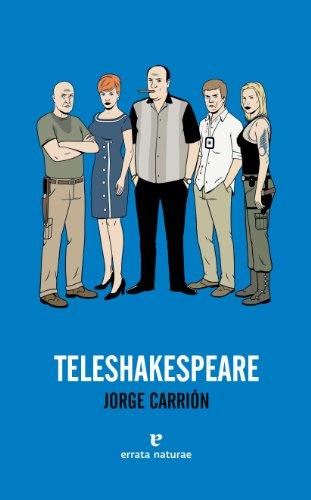 Descargar Libro Teleshakespeare 2ªed Jorge Carrión