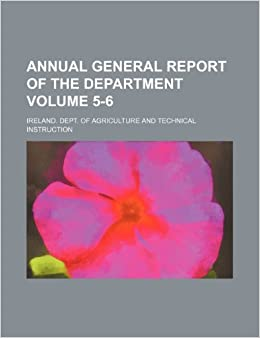 Book Annual general report of the Department Volume 5-6