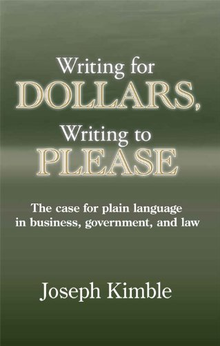 (Writing for Dollars, Writing to Please: The Case for Plain Language in Business, Government, and Law)
