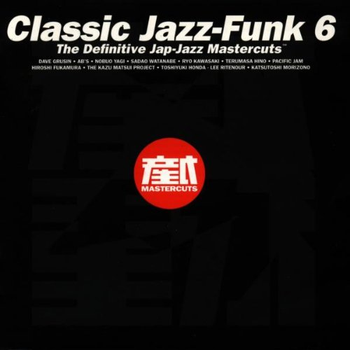Release classic jazz funk mastercuts volume 6 by for Classic house mastercuts vol 3