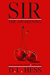 Sir: The Awakening (The Awakening Series Book 2)