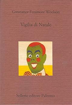 Vigilia di Natale (Il divano) (Italian Edition) by [Fenimore Woolson