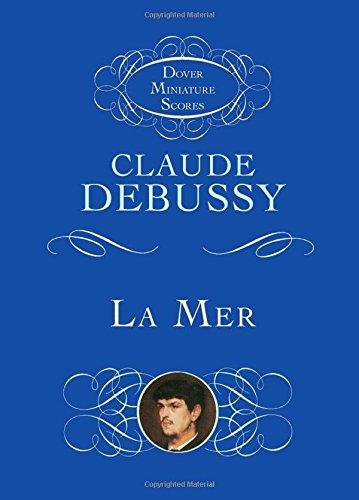 La Mer (the Sea): Three Symphonic Sketches (Dover Miniature Music Scores) (Debussy La Mer Best Recording)