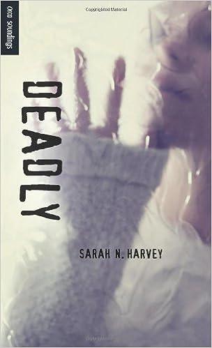 Book Deadly (Orca Soundings) by Sarah N. Harvey (2013-04-01)